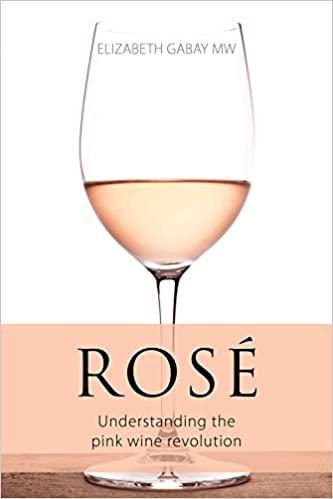 Elizabeth Gabay rose pink wine revolution